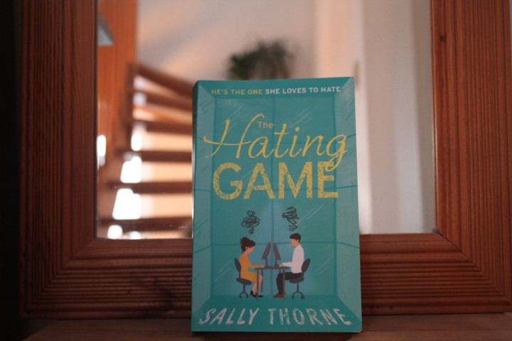 The Hating Game (Sally Thorne) / Books and Breakfast