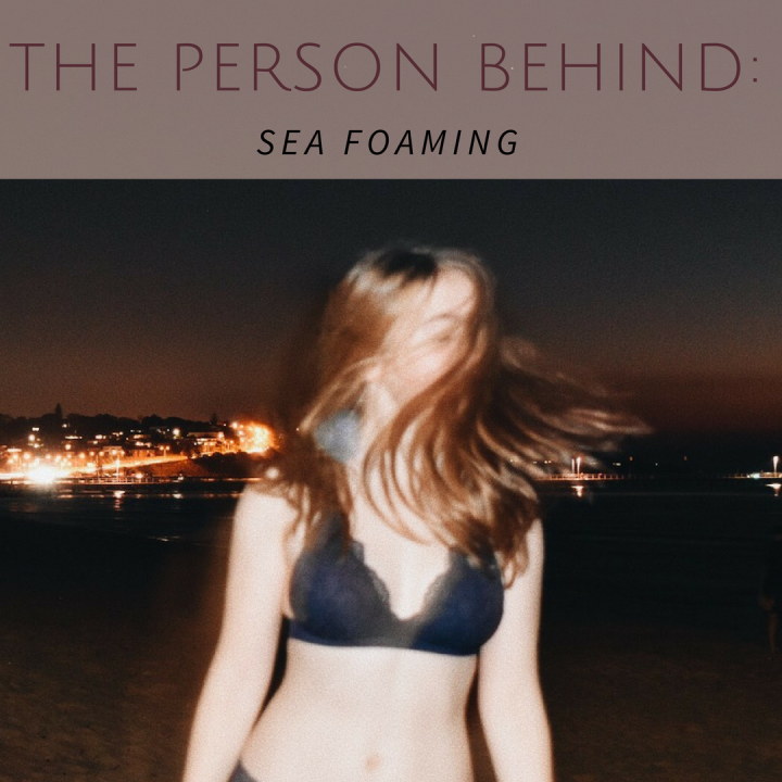 The Person Behind: Sea Foaming